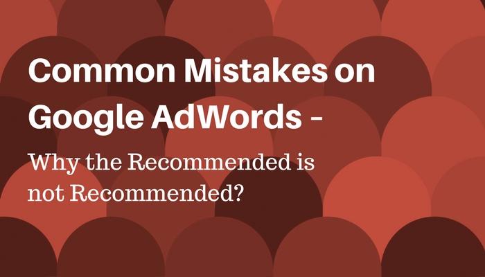 common-mistakes-on-google-adwords